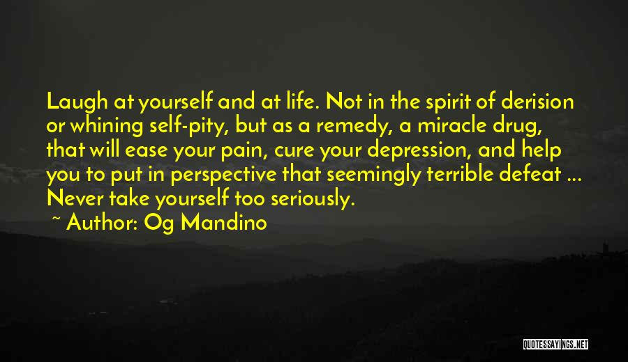 Miracle Of Life Quotes By Og Mandino
