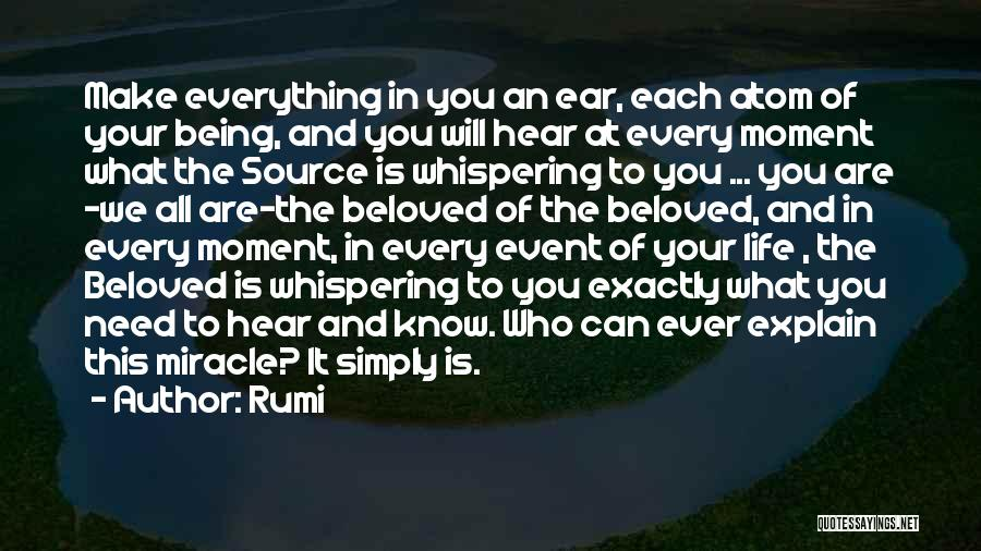 Miracle Of Life Quotes By Rumi