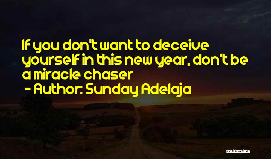 Miracle Of Life Quotes By Sunday Adelaja