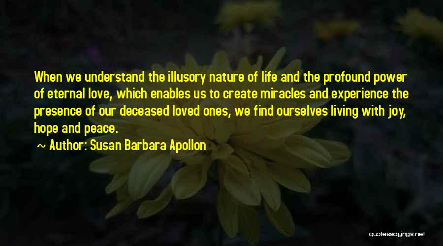 Miracle Of Life Quotes By Susan Barbara Apollon