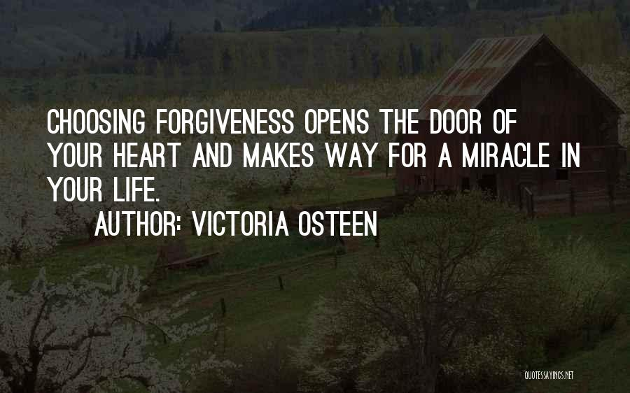 Miracle Of Life Quotes By Victoria Osteen