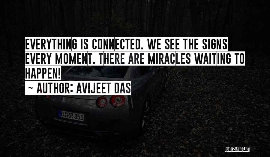 Miracles Happen Quotes By Avijeet Das