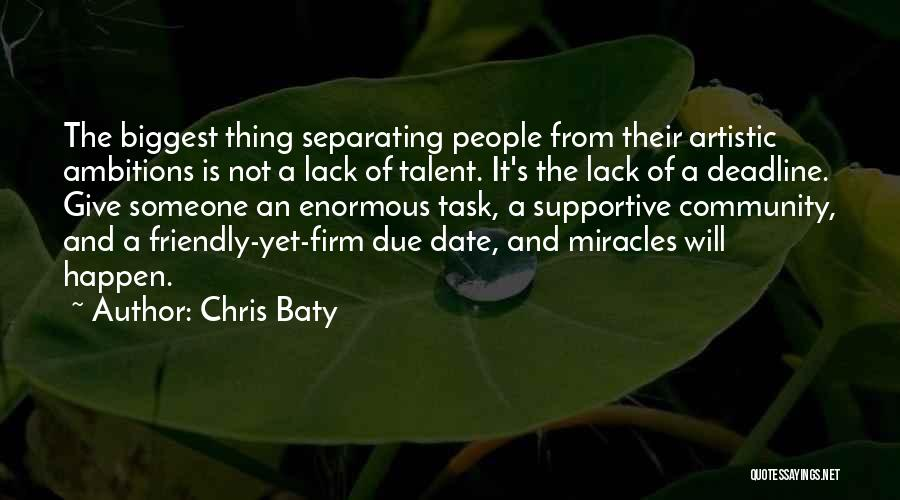 Miracles Happen Quotes By Chris Baty