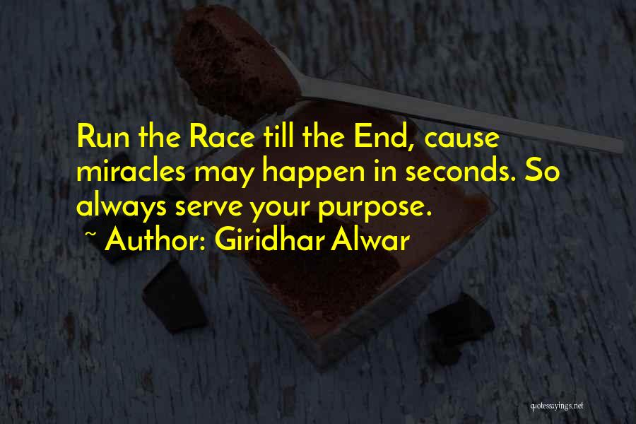 Miracles Happen Quotes By Giridhar Alwar