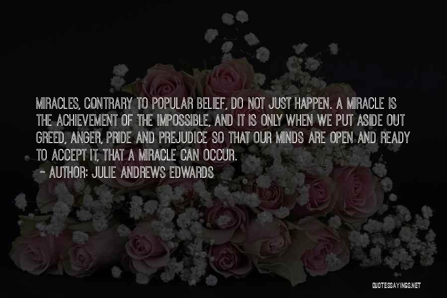 Miracles Happen Quotes By Julie Andrews Edwards