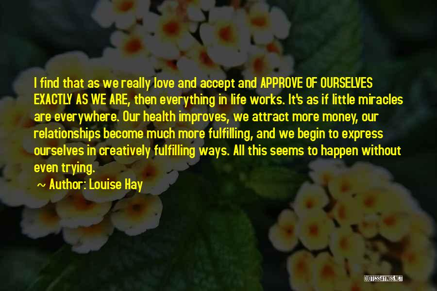 Miracles Happen Quotes By Louise Hay