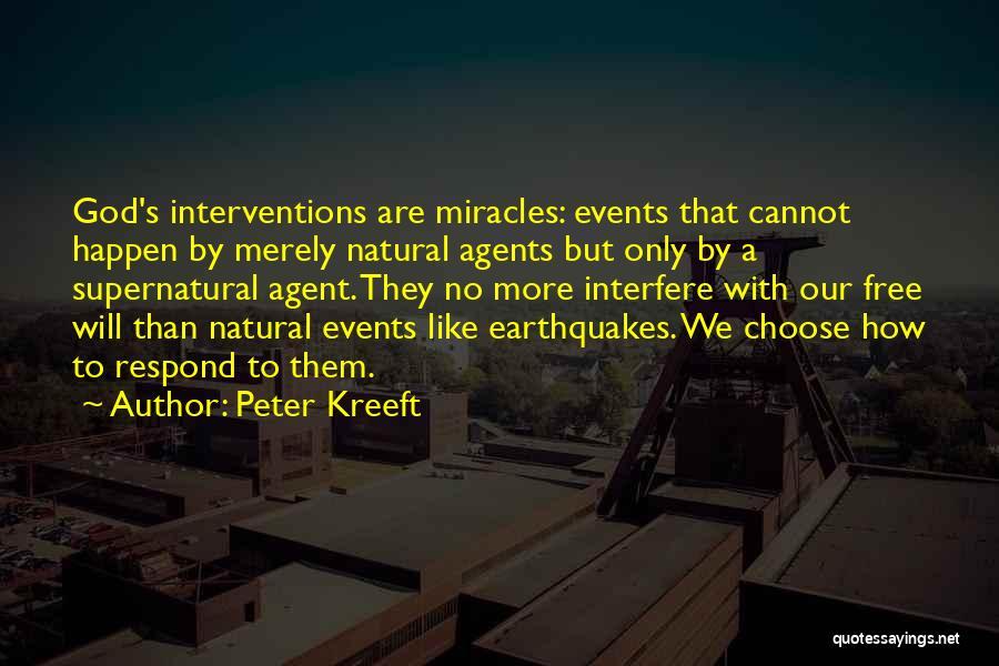 Miracles Happen Quotes By Peter Kreeft