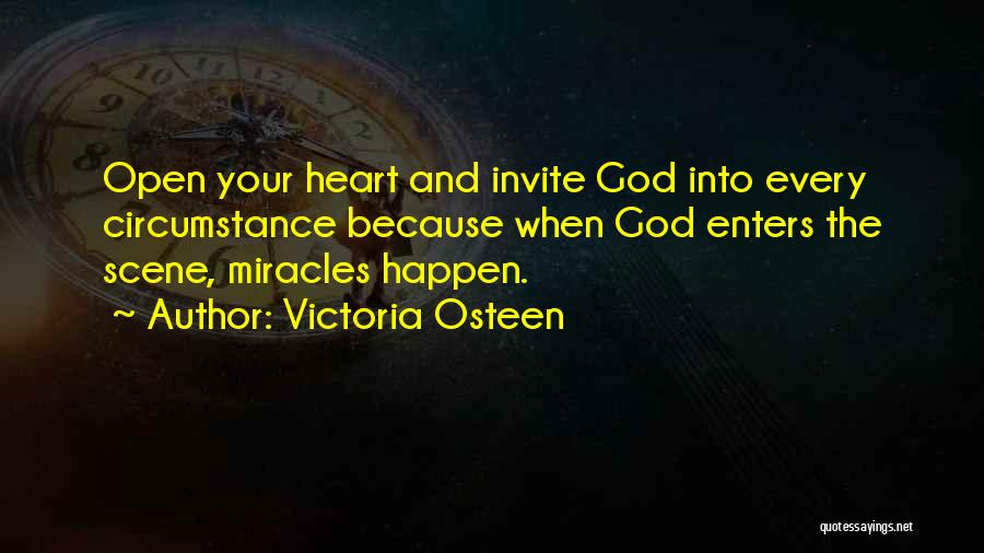 Miracles Happen Quotes By Victoria Osteen