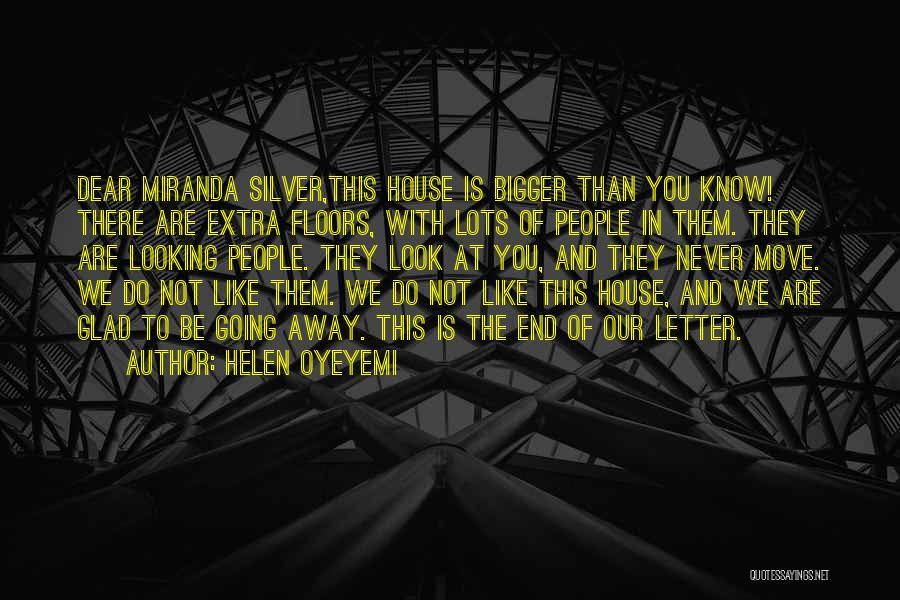 Miranda Are We Quotes By Helen Oyeyemi