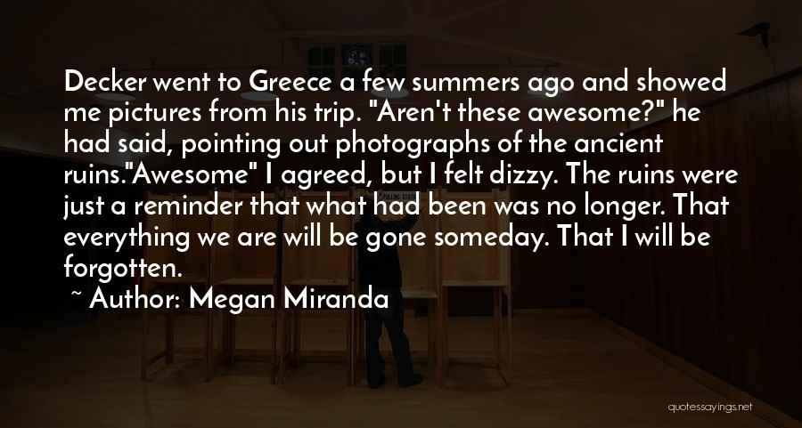 Miranda Are We Quotes By Megan Miranda