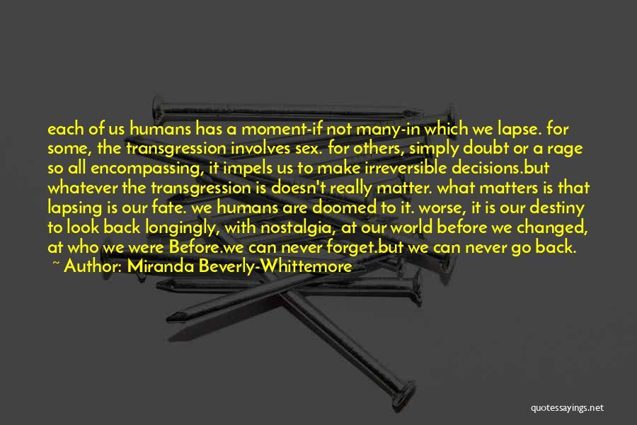 Miranda Are We Quotes By Miranda Beverly-Whittemore