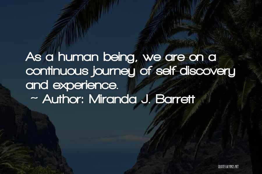Miranda Are We Quotes By Miranda J. Barrett