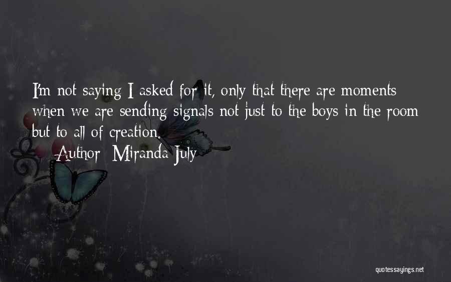 Miranda Are We Quotes By Miranda July