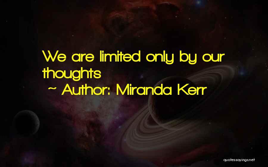 Miranda Are We Quotes By Miranda Kerr