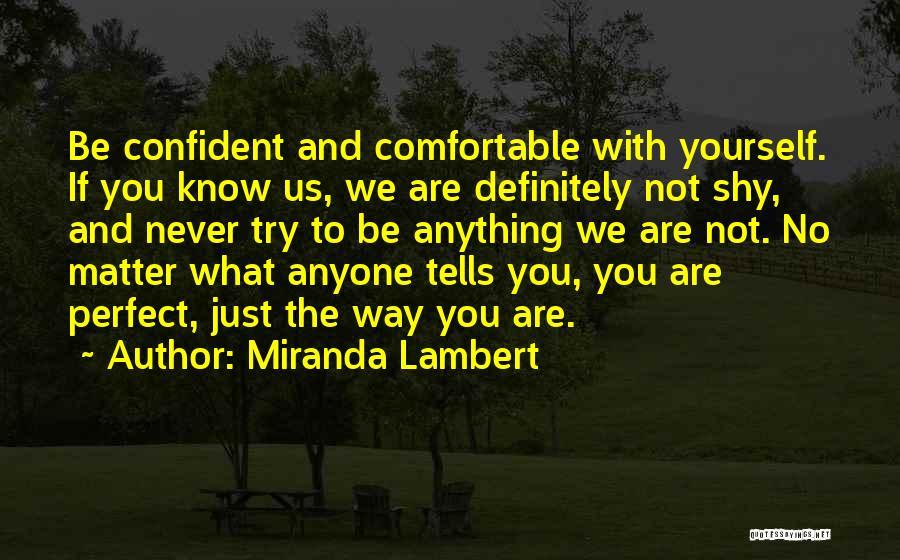 Miranda Are We Quotes By Miranda Lambert