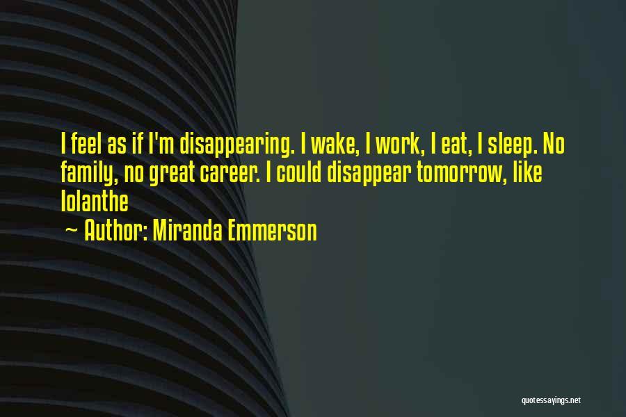 Miranda Emmerson Quotes 1268128