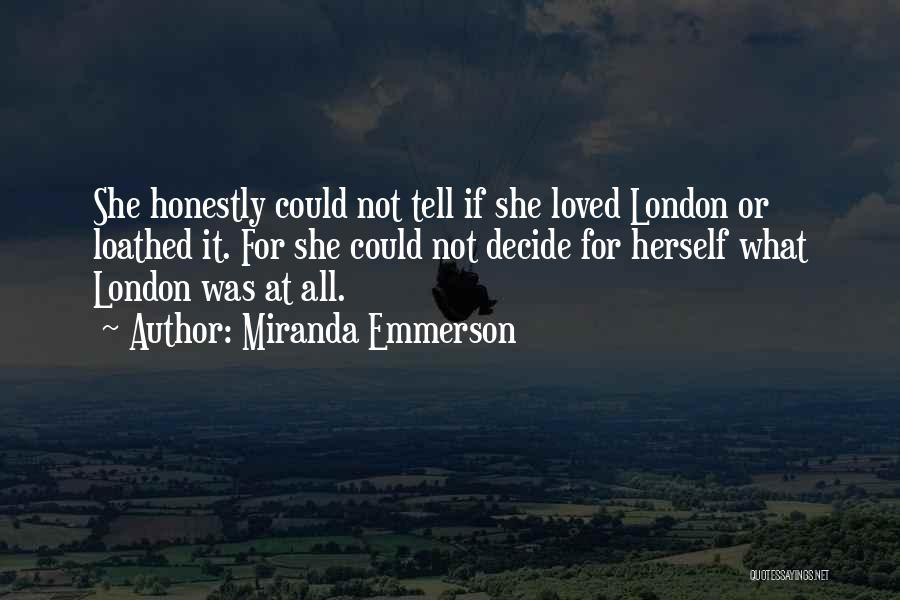 Miranda Emmerson Quotes 1473803