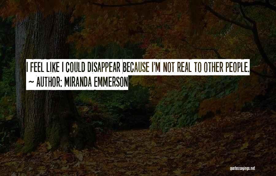 Miranda Emmerson Quotes 149227