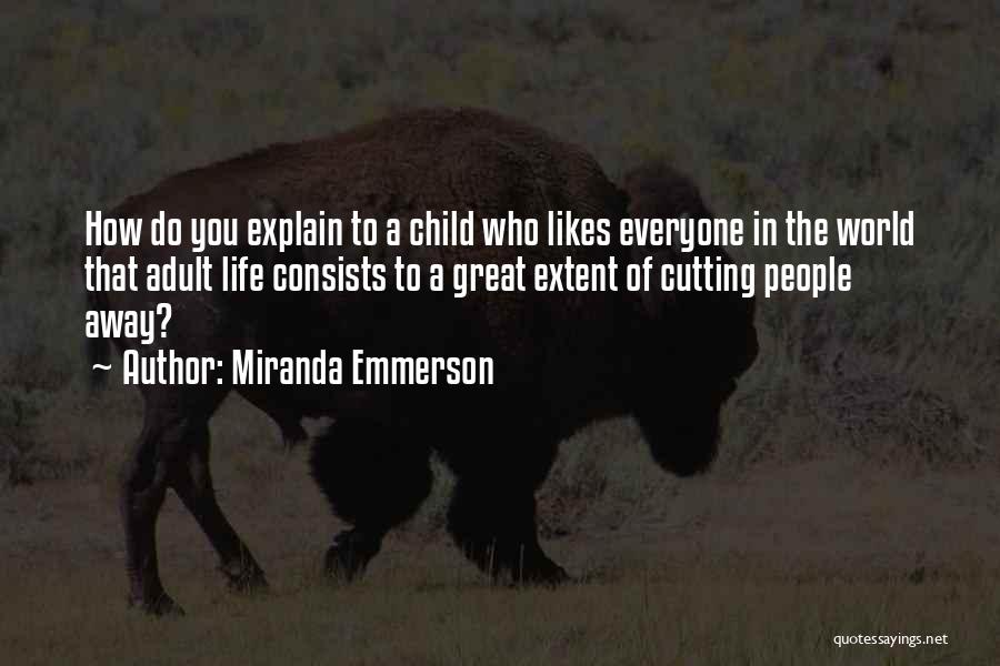 Miranda Emmerson Quotes 2254969