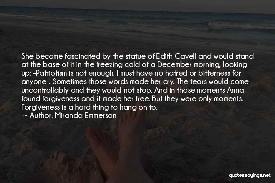 Miranda Emmerson Quotes 504857