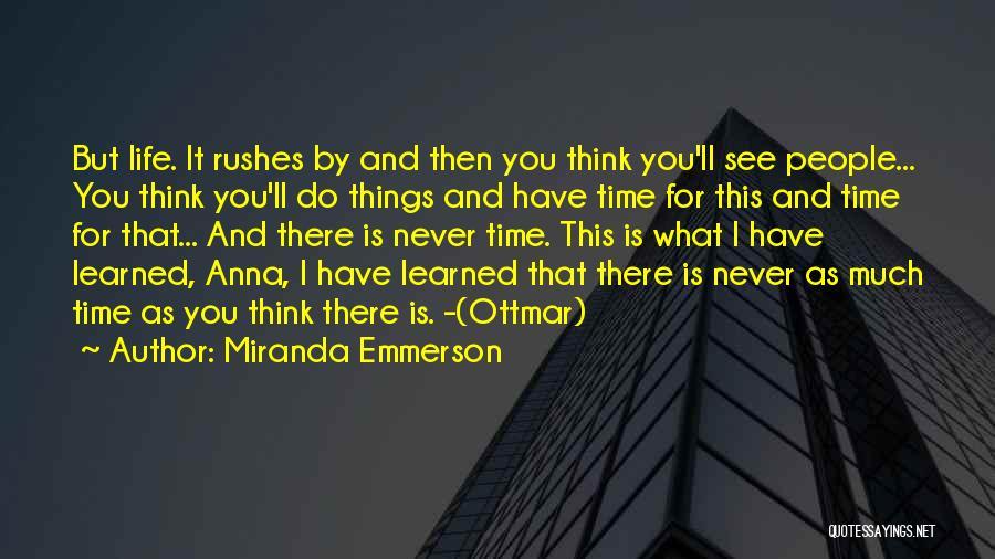 Miranda Emmerson Quotes 571740