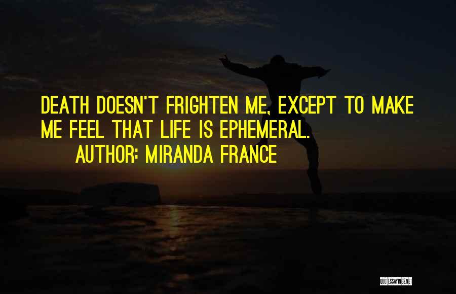 Miranda France Quotes 242877
