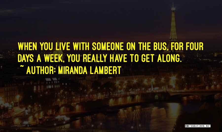 Miranda Lambert Quotes 1036300