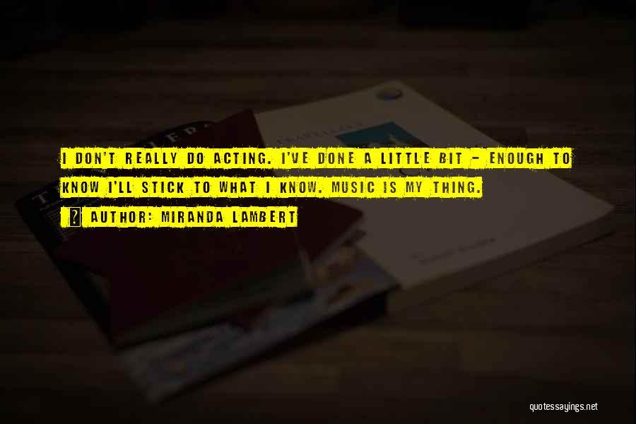 Miranda Lambert Quotes 1102050