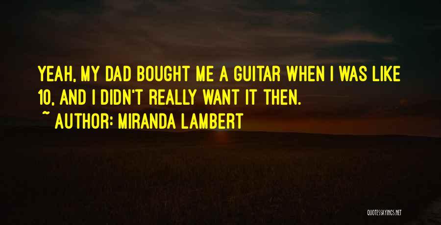 Miranda Lambert Quotes 1284530