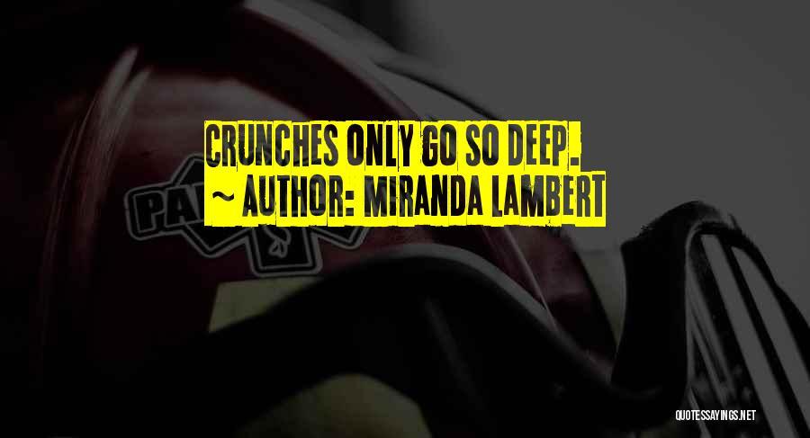 Miranda Lambert Quotes 1347482