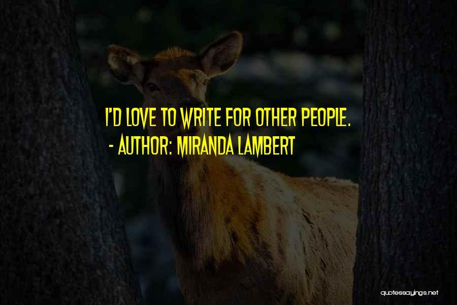 Miranda Lambert Quotes 1387450