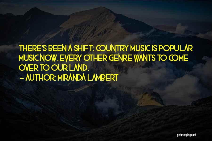 Miranda Lambert Quotes 1411288