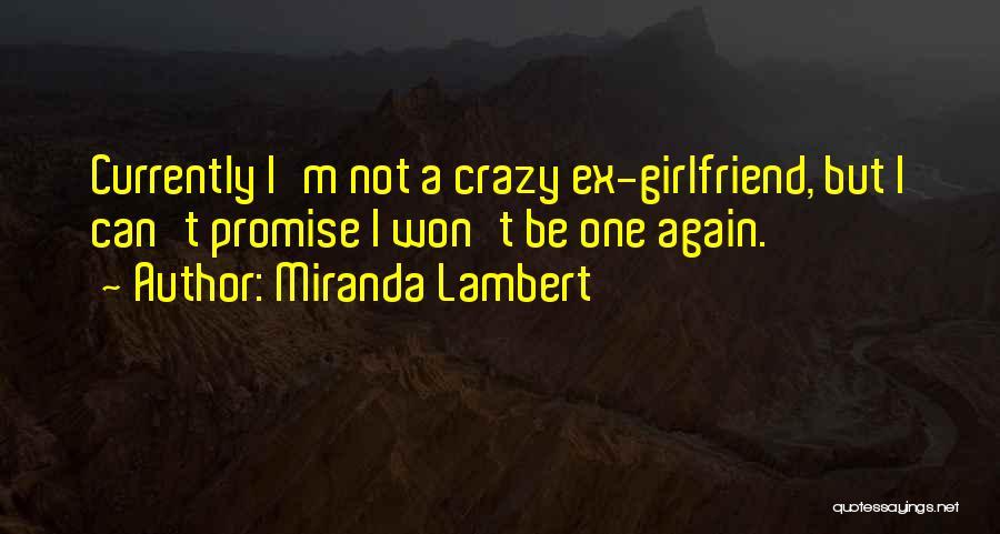 Miranda Lambert Quotes 1418862