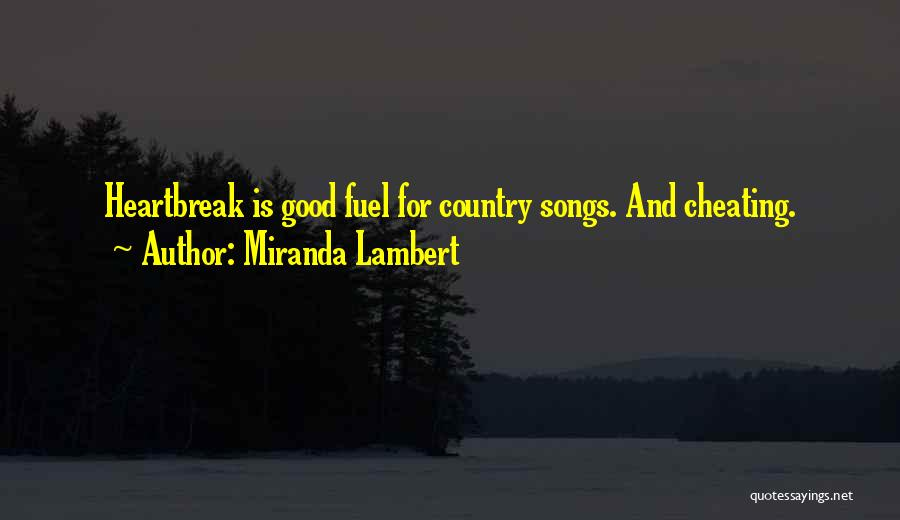 Miranda Lambert Quotes 1436548