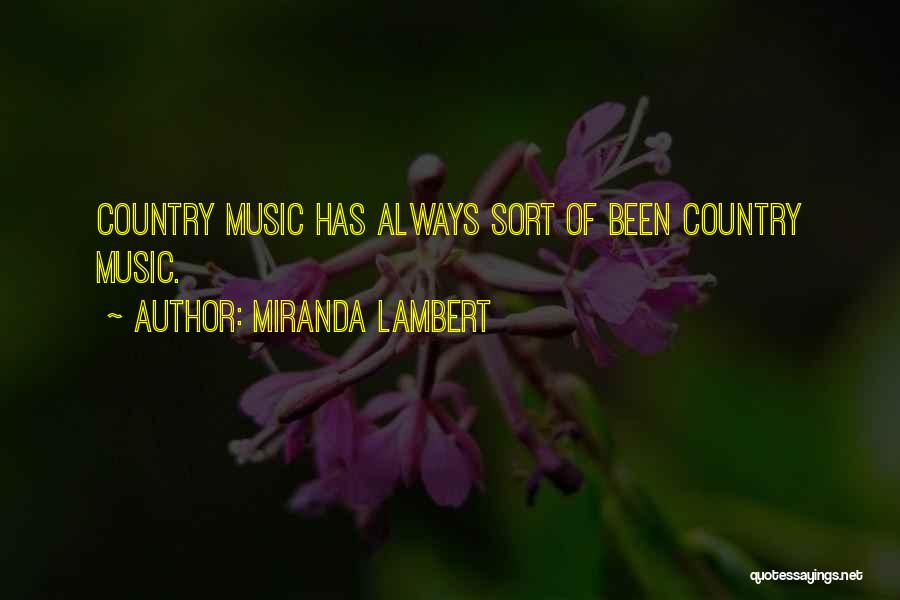 Miranda Lambert Quotes 144294