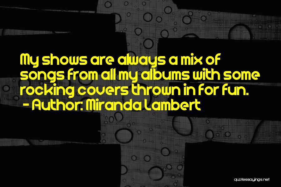 Miranda Lambert Quotes 1469562