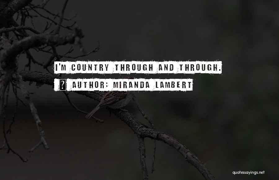 Miranda Lambert Quotes 1471493