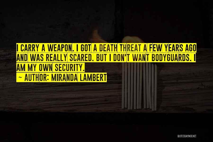 Miranda Lambert Quotes 1493096