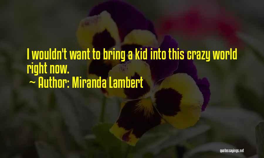 Miranda Lambert Quotes 1502678