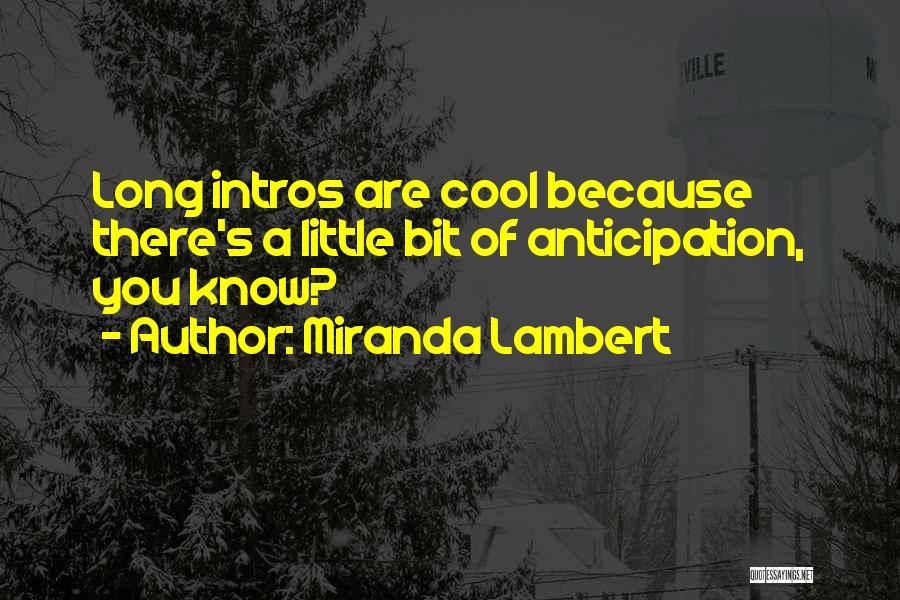 Miranda Lambert Quotes 152596