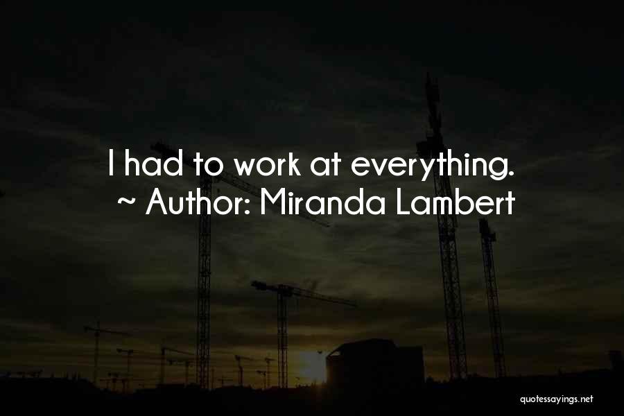 Miranda Lambert Quotes 1592469