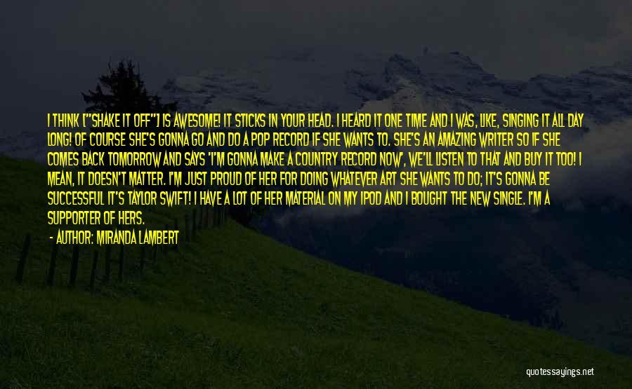 Miranda Lambert Quotes 1628128