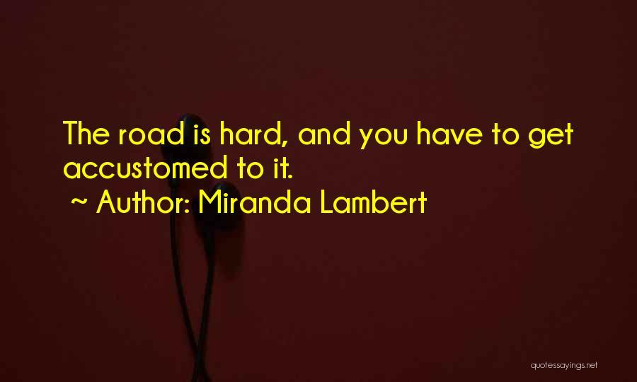 Miranda Lambert Quotes 1737522
