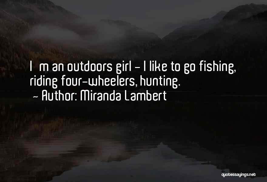 Miranda Lambert Quotes 1773803