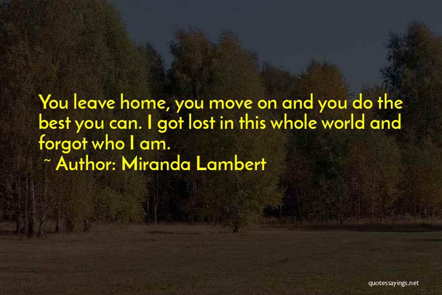 Miranda Lambert Quotes 1815014