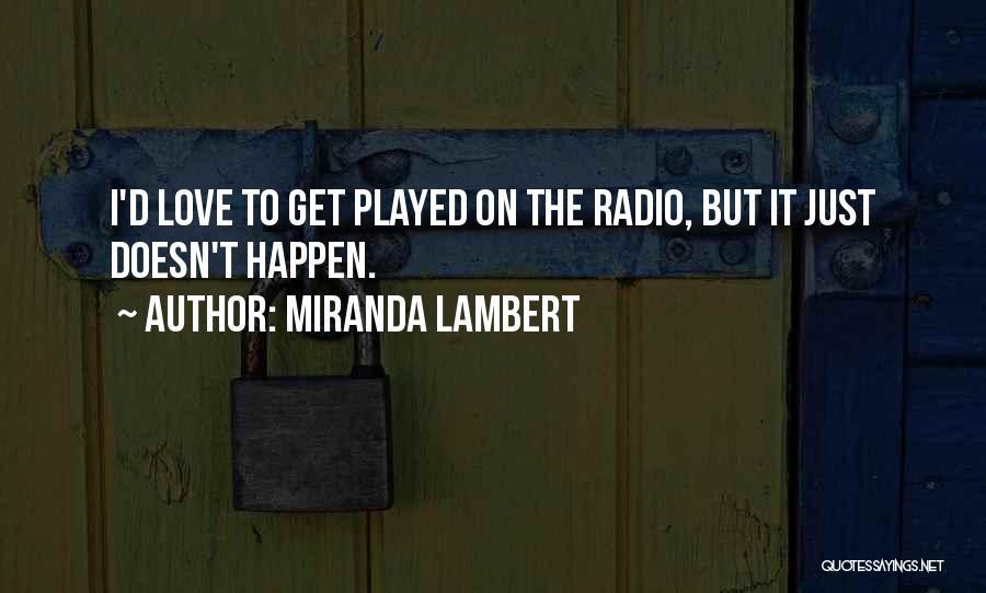 Miranda Lambert Quotes 181833
