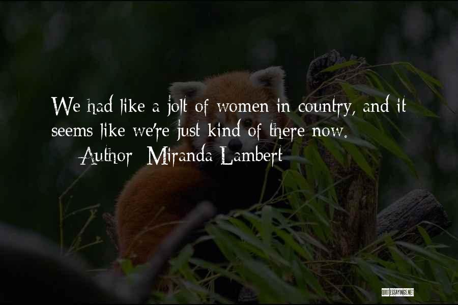 Miranda Lambert Quotes 1855689