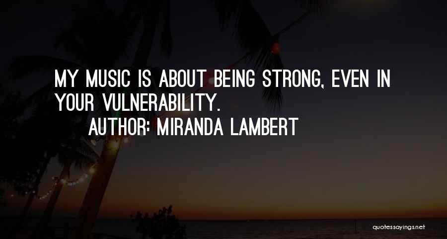 Miranda Lambert Quotes 1870801
