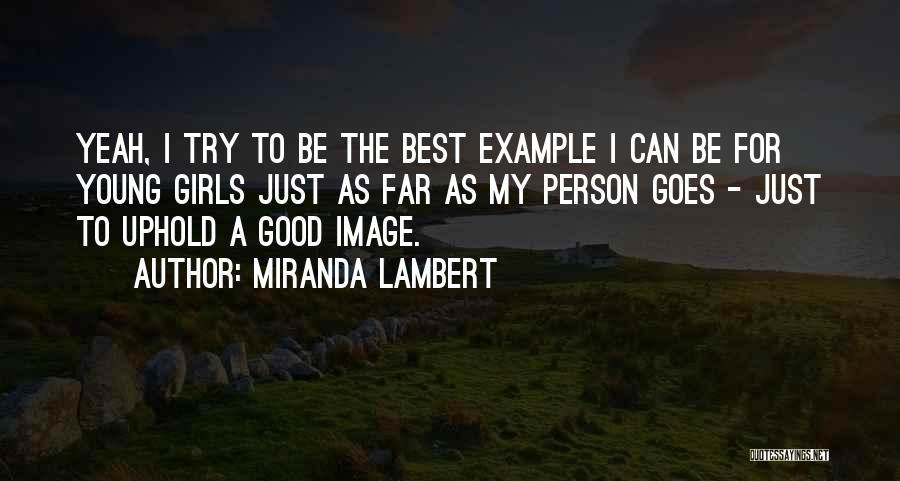 Miranda Lambert Quotes 189997