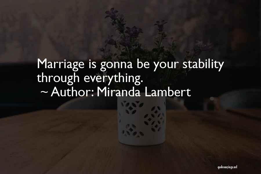 Miranda Lambert Quotes 1942659